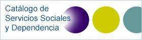 CATÁLOGO DE PRESTACIONES DEL SISTEMA PÚBLICO DE SERVICIOS SOCIALES Y DEPENDENCIA