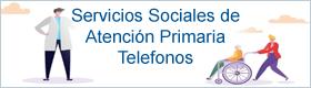 Teléfonos Servicios Sociales de Atención Primaria